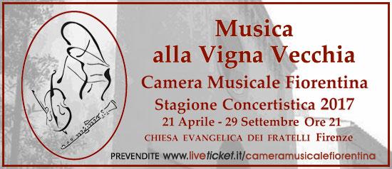 "Camera Musicale Fiorentina ""Musica alla Vigna Vecchia"" a Firenze"