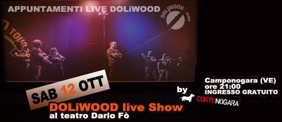 Doliwood Party & Live Show a Camponogara