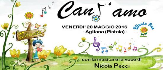 CanT'amo Elianto Bar & Nicola Pecci a San Piero Agliana