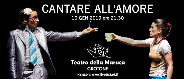 Cantare all'amore al Teatro della Maruca a Crotone