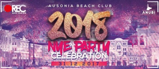 N.Y.E. party - Rec Capodanno 2018 all'Ausonia Beach Club di Trieste