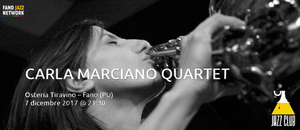 "Jazz Club ""Carla Marciano Quartet"" all'Osteria Tiravino a Fano"