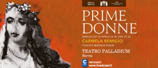 """Carmela Remigio """"Prime Donne"""" al Teatro Palladium a Roma"""