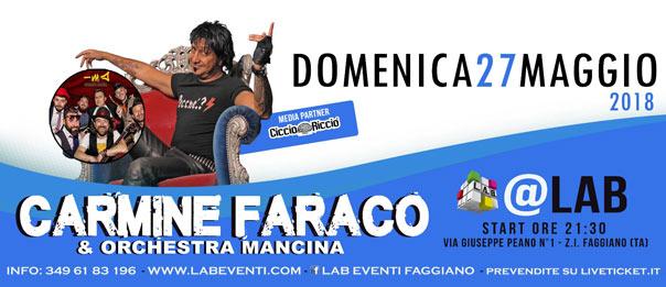 Carmine Faraco + Orchestra Mancina a LAB Eventi a Faggiano