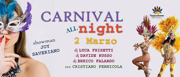 carnival all night