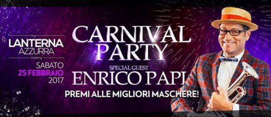 Carnival party: super ospite Enrico Papi al Lanterna Azzurra di Corinaldo