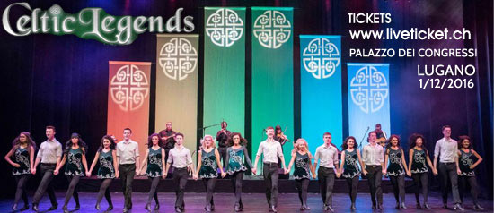 Celtic Legends New Show al Palazzo dei Congressi di Lugano