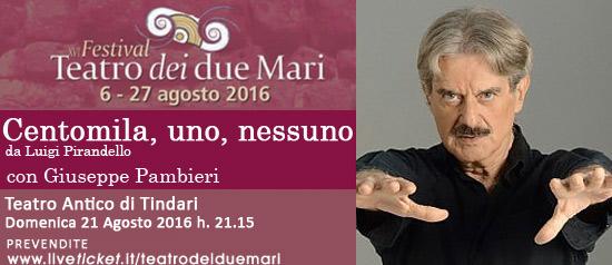 "Giuseppe Pambieri ""Centomila, uno, nessuno"" al Teatro Antico di Tindari"