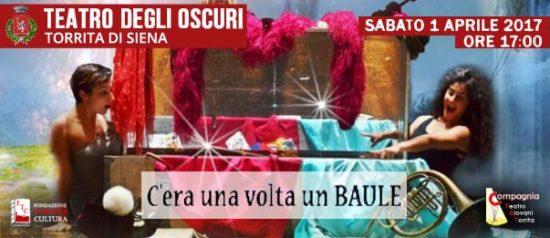 C'era una volta un baule al Teatro degli Oscuri di Torrita di Siena
