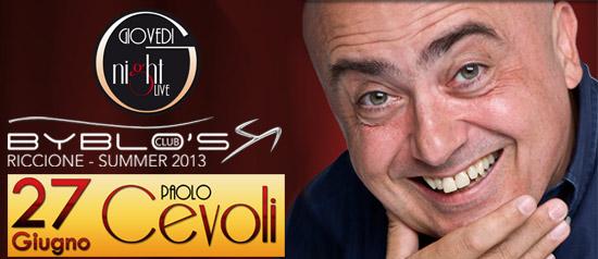 Paolo Cevoli al Byblo's Club Riccione