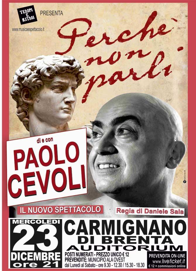 """Paolo Cevoli """"Perché non parli"""" all'Auditorium di Carmignano di Brenta"""