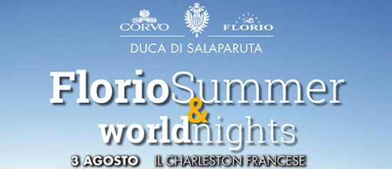 "Florio Summer & WorldNights 2017 ""Il Charleston francese"" alle Cantine Florio a Marsala"