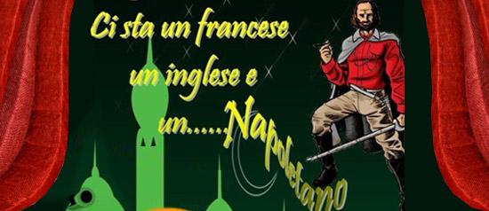 Ci sta un francese, un inglese e un napoletano al Teatro Politeama di Lamezia Terme