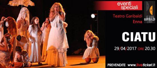 Ciatu al Teatro Garibaldi di Enna