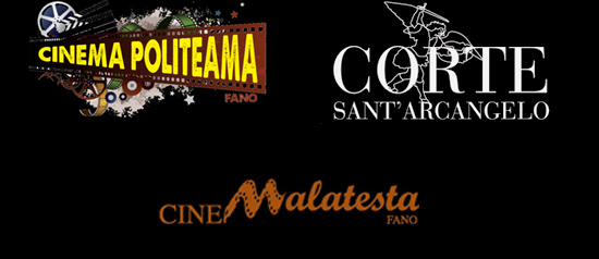 Cinema Fano: Cinema Politeama - Cinema Malatesta - Corte Sant'Arcangelo