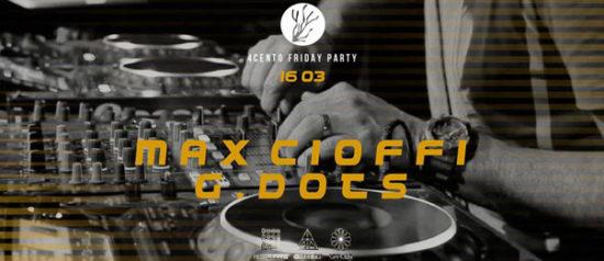 Clubbing w/ G.dots + Max Cioffi al Ristorante 4cento di Milano