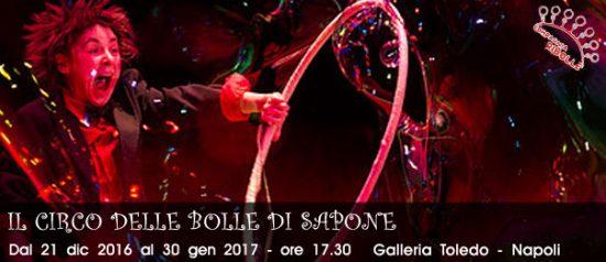 Il circo delle bolle di sapone alla Galleria Toledo di Napoli