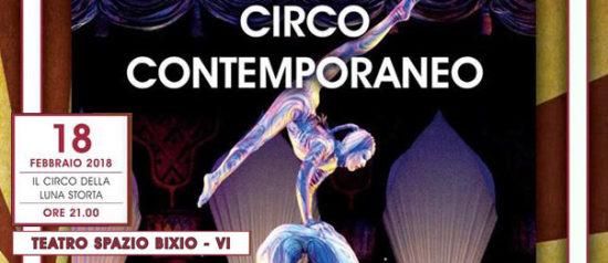 Il circo della luna storta al Teatro Spazio Bixio di Vicenza