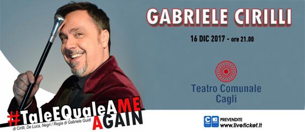 "Gabriele Cirilli ""#TaleEqualeAme...Again"" al Teatro Comunale di Cagli"