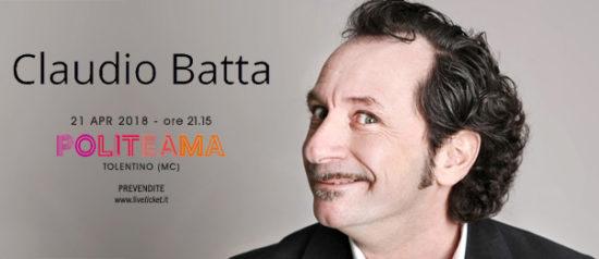 """Claudio Batta """"Recital 2018"""" al Politeama di Tolentino"""