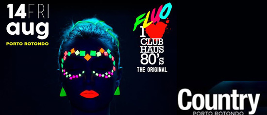 Club Haus 80's Fluo Country a Porto Rotondo