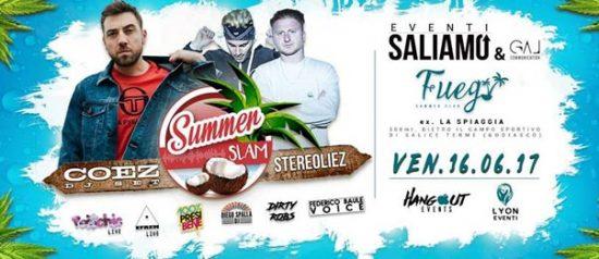 Summer slam - La grande one night w/ Coez & Stereoliez al Fuego Summer Club a Godiasco Salice Terme
