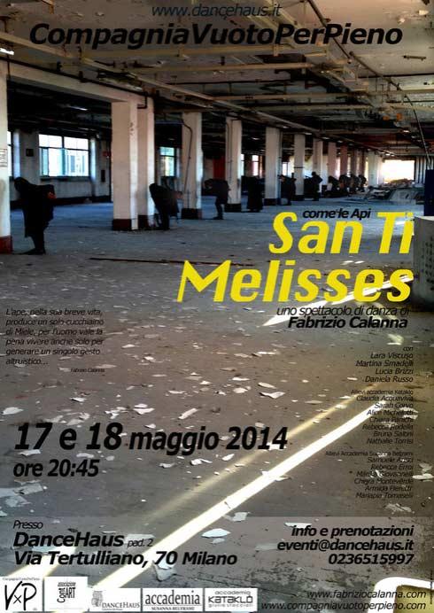 """San ti melisses"" alla Dancehaus di Milano"