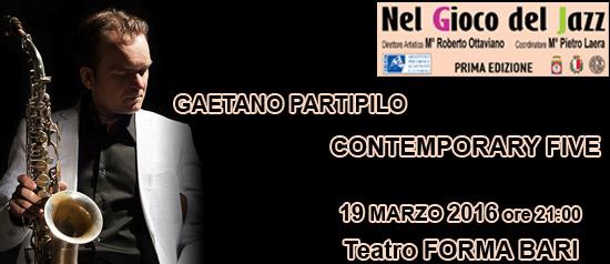 Gaetano Partipilo Contemporary Five al Teatro Forma di Bari