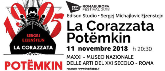 """Romaeuropa Festival 2018 - Edison Studio • Sergej Michajlovic Ejzenstejn """"La Corazzata Potëmkin"""" al Maxxi Museo Arti XXI Secolo a Roma"""