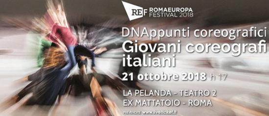 """Romaeuropa Festival 2018 - DNAppunti coreografici """"Giovani coreografi italiani"""" a La Pelanda a Roma"""