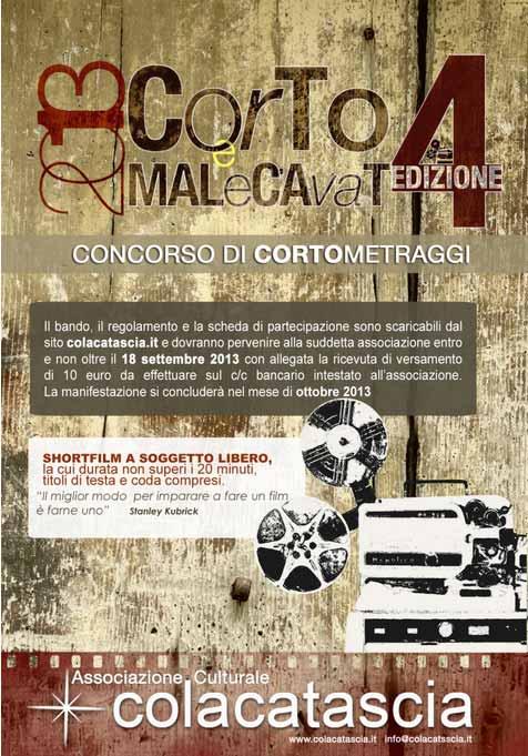 """Concorso di cortometraggi """" Corto e Malecavat 2013"""" a Avigliano"""