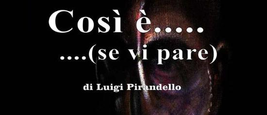 """""""Così è se vi pare"""" al Teatro Annibal Caro di Civitanova Marche Alta"""