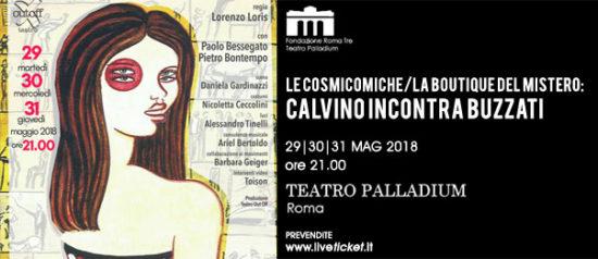 Le Cosmocomiche/La boutique del mistero: Calvino incontra Buzzati al Teatro Palladium a Roma