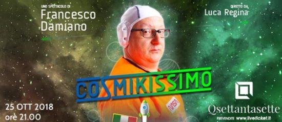 """Francesco Damiano """"Cosmikissimo"""" al Q77 di Torino"""