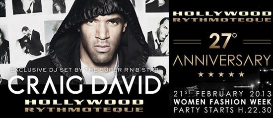 Party 27° anniversario Hollywood Milano Special Guest DJ Craig David