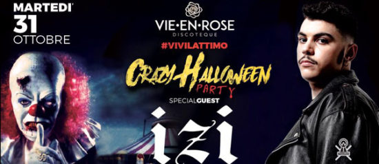Special guest Izi - Crazy Halloween party a La Vie en Rose a Imola