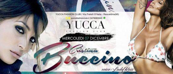 Cristina Buccino a Yucca Fashion Club, Rescaldina