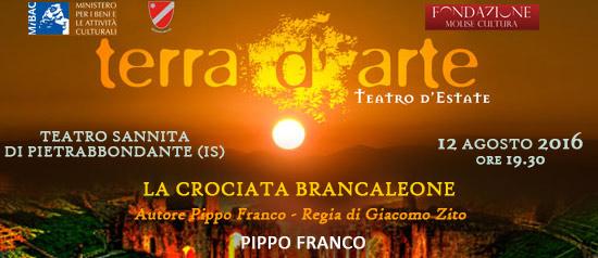 """Pippo Franco """"La crociata Brancaleone"""" a Terra d'Arte estate 2016 al Teatro Sannita di Pietrabbondante"""