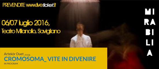 """Artekòr Duet """"Cromosoma - Vite in divenire"""" al Mirabilia Festival 2016 a Savigliano"""
