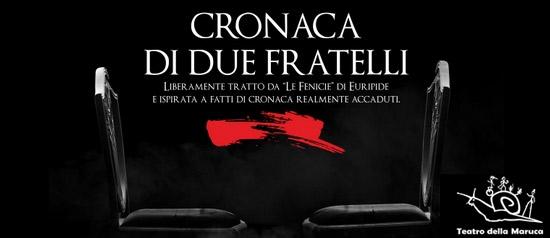 Cronaca di due fratelli al Teatro Politeama di Lamezia Terme