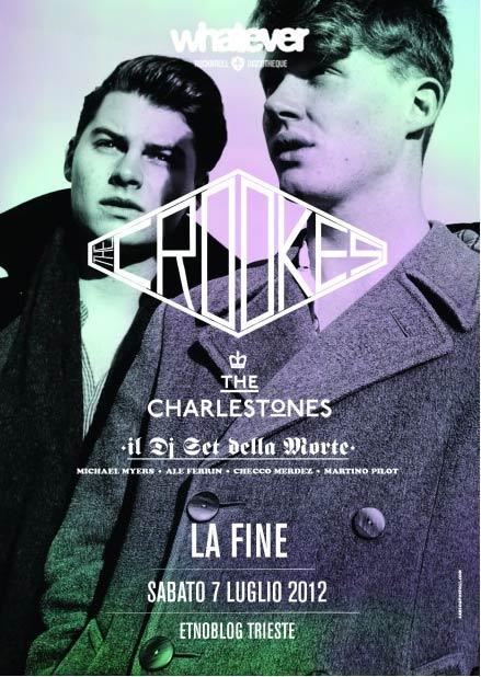 Whatever! La fine w/ Crookes + The Charlestones