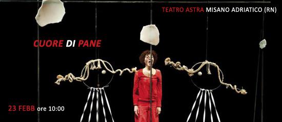 Cuore di pane al Teatro Astra Misano Adriatico