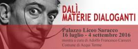 """Mostra """" Dalì. Materie Dialoganti"""" Acqui Terme"""