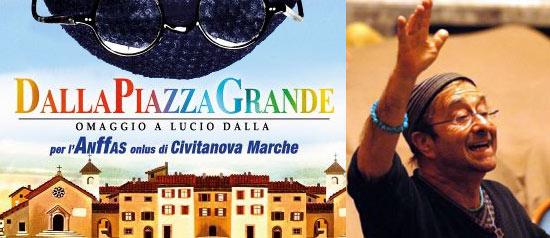 """""""DallaPiazzaGrande"""" omaggio a Lucio Dalla al Teatro Rossini di Civitanova Marche"""