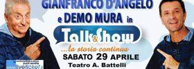 "Gianfranco D'Angelo e Demo Mura ""Talk & Show"" al Teatro Battelli di Macerata Feltria"