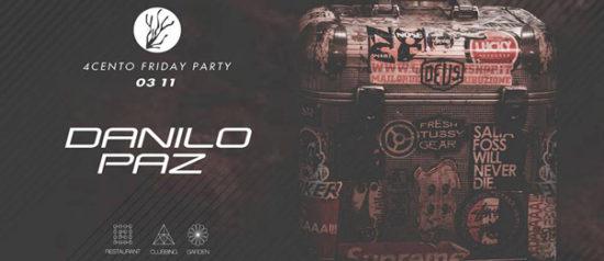 Friday party – Danilo Paz al Ristorante 4cento di Milano
