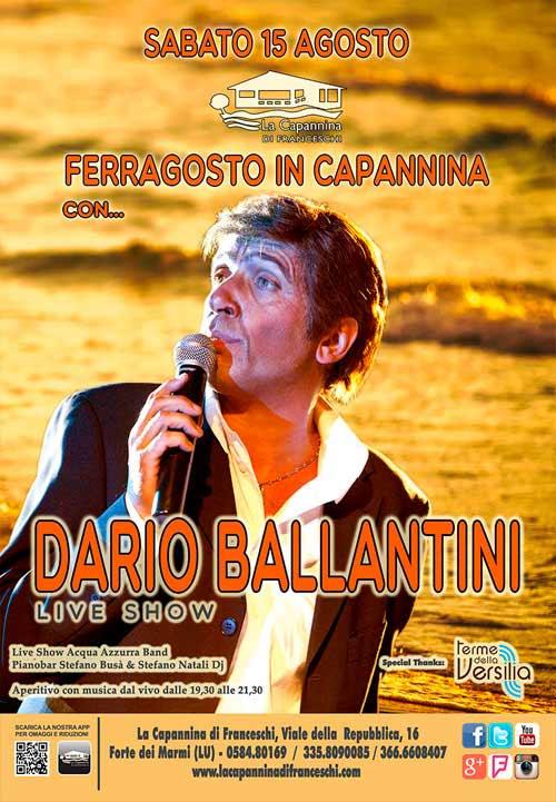 Ferragosto con Dario Ballantini alla Capannina di Forte dei Marmi