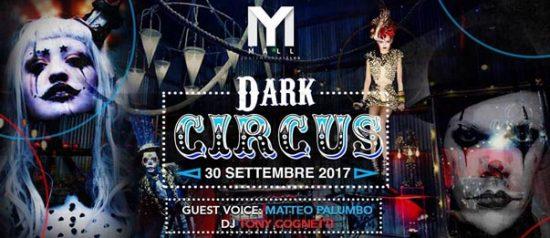 Dark circus al Mall Club di Rescaldina