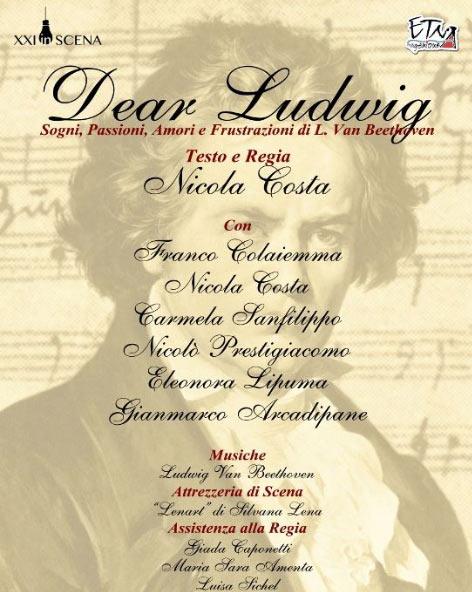 """""""Dear Ludwig"""" al Teatro del Canovaccio di Catania"""