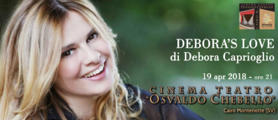 """Debora Caprioglio """"Debora's Love"""" al Teatro O. Chebello di Cairo Montenotte"""